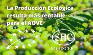 La Producción Ecológica resulta más rentable para el AOVE